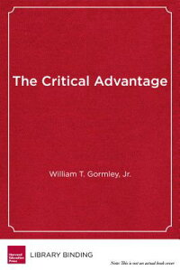 TheCriticalAdvantage:DevelopingCriticalThinkingSkillsinSchool[WilliamT.Gormley]