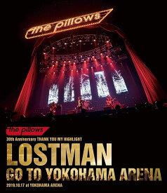 LOSTMAN GO TO YOKOHAMA ARENA 2019.10.17 at YOKOHAMA ARENA【Blu-ray】 [ the pillows ]