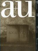 a+u (エー・アンド・ユー) 2018年 05月号 [雑誌]