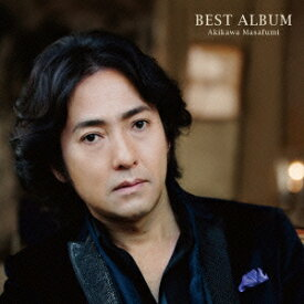 BEST ALBUM [ 秋川雅史 ]