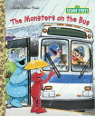 The Monsters on the Bus (Sesame Street) MONSTERS ON THE BUS (SESAME ST (Little Golden Book) [ Sarah Albee ]