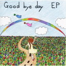 Good bye day EP