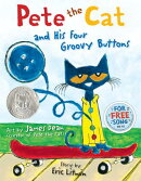 PETE THE CAT:& HIS FOUR GROOVY BUTTONS(H