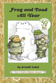 Frog and Toad All Year FROG & TOAD ALL YEAR (I Can Read Books: Level 2) [ Arnold Lobel ]