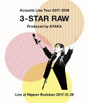 Acoustic Live Tour 2017-2018 〜3-STAR RAW〜【Blu-ray】