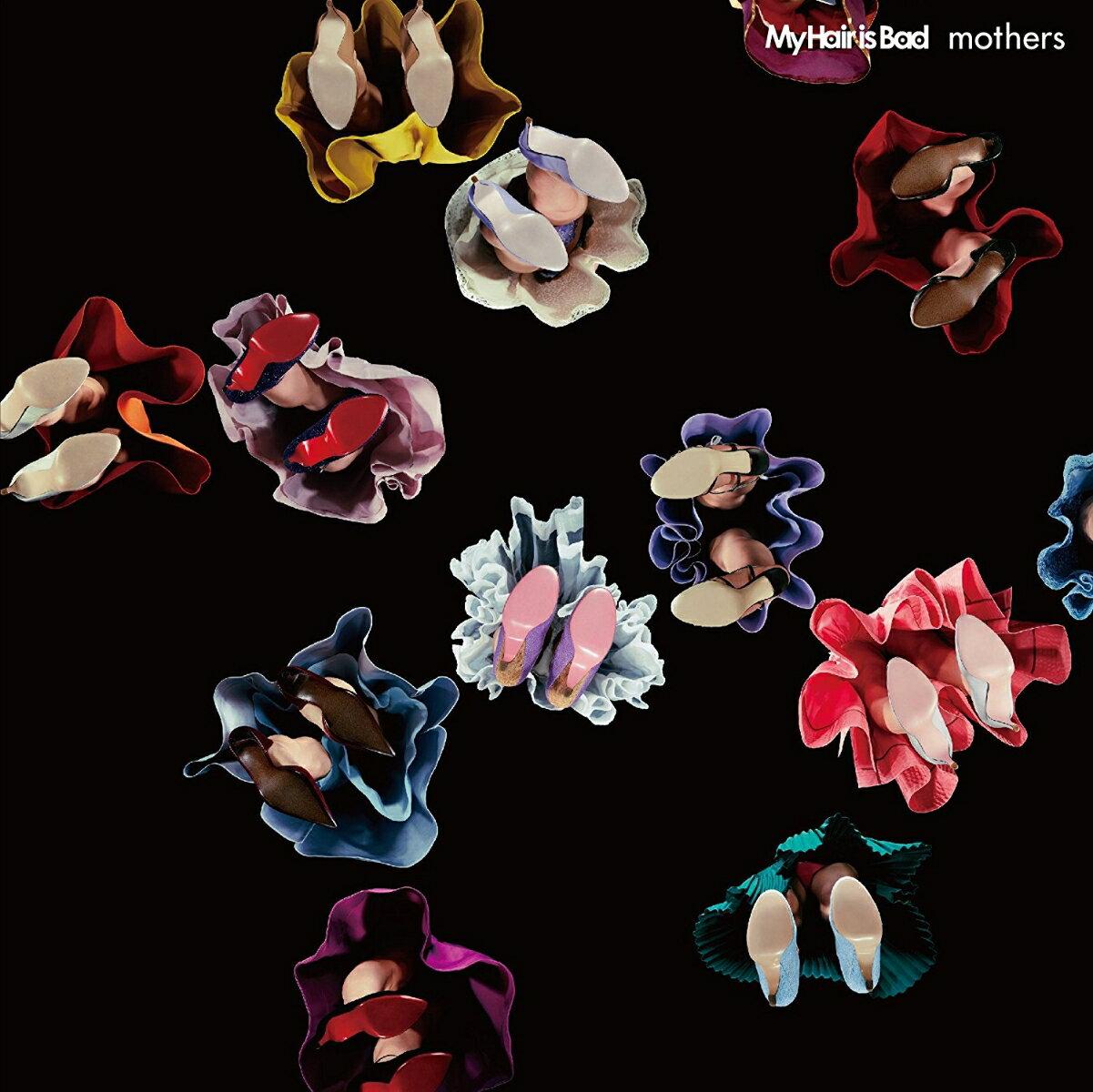 mothers (初回限定盤 CD+DVD) [ My Hair is Bad ]