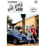 VOLKSWAGEN LIFE STYLE BOOK(Vol.6) (ATM MOOK Cal特別編集)