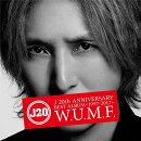 J 20th Anniversary BEST ALBUM <1997-2017> W.U.M.F. (2CD+Blu-ray)