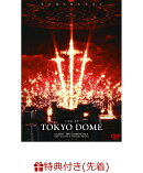 【先着特典】LIVE AT TOKYO DOME(オリジナルステッカー付き)