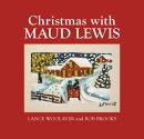 Christmas with Maud Lewis