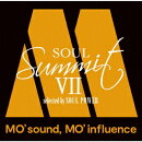 ソウル・サミット7 〜MO' sound, MO' influence〜 selected by SOUL POWER