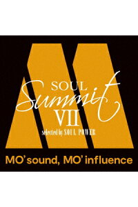 ソウル・サミット7〜MO'sound,MO'influence〜selectedbySOULPOWER[(V.A.)]