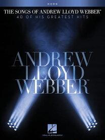 【輸入楽譜】ロイド=ウェッバー, Andrew: アンドリュー・ロイド・ウェッバー 40のヒット作品 - ホルン編 [ ロイド=ウェッバー, Andrew ]