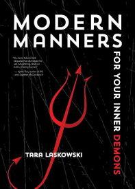 Modern Manners for Your Inner Demons MODERN MANNERS FOR YOUR INNER (Sfwp Literary Awards) [ Tara Laskowski ]