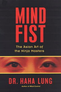 Mind_Fist:_The_Asian_Art_of_th