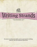 Writing Strands: Advanced 1: Focuses on Advanced Skills Such as Persuasive Writing, Reports, and Dev