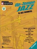 【輸入楽譜】ジャズ・プレイ・アロング 第51巻: アップ・テンポ・ジャズ: CD付