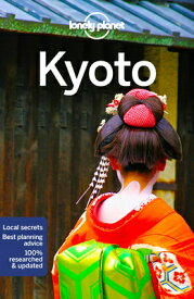 Lonely Planet Kyoto LONELY PLANET KYOTO 7/E (City Guide) [ Lonely Planet ]