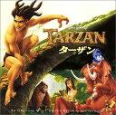 「ターザン」オリジナルサントラ(日本語版 [ (オリジナル・サウンドトラック) ]