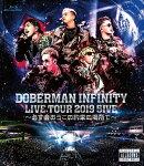 DOBERMAN INFINITY LIVE TOUR 2019 「5IVE 〜必ず会おうこの約束の場所で〜」【Blu-ray】