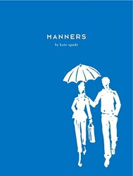 Manners: Always Gracious, Sometimes Irreverent【バーゲンブック】