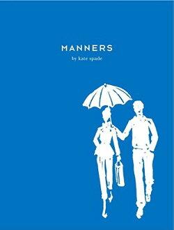 Manners: Always Gracious, Sometimes Irreverent【バーゲンブック】