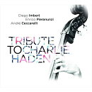 【輸入盤】Tribute To Charlie Haden
