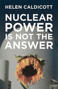 Nuclear_Power_Is_Not_the_Answe