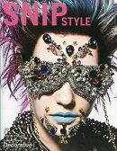 Snip Style (スニップスタイル) 2017年 06月号 [雑誌]