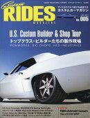 Custom RIDES MAGAZINE (カスタムライズマガジン) vol.5 2017年 06月号 [雑誌]