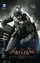Batman: Arkham Knight Vol. 2: The Official Prequel to the Arkham Trilogy Finale