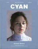 CYAN issue (シアンイシュー) 013 2017年 06月号 [雑誌]