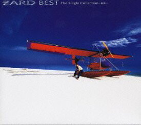 ZARD BEST The Single Collection〜軌跡〜 [ ZARD ]