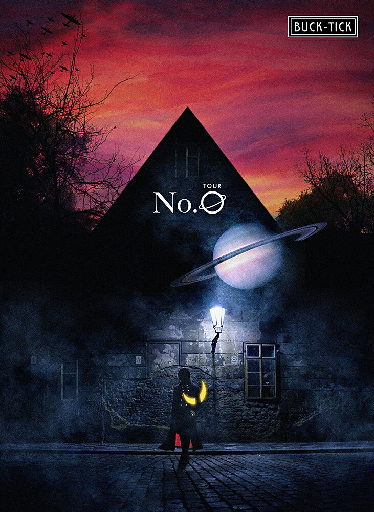 TOUR No.0 DVD(完全生産限定盤) [ BUCK-TICK ]