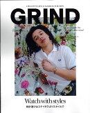 GRIND (グラインド) 2018年 06月号 [雑誌]