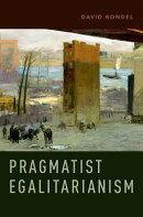 Pragmatist Egalitarianism