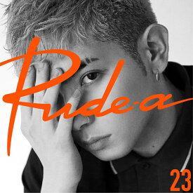 【楽天ブックス限定先着特典】23 (オリジナル缶ミラー付き) [ Rude-α ]