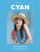 CYAN issue (シアンイシュー) 021 2019年 06月号 [雑誌]