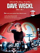 Ultimate Play-Along Drum Trax Dave Weckl, Level 1, Vol 1: Jam with Seven Stylistic Dave Weckl Tracks