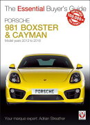 Porsche 981 Boxster & Cayman: Model Years 2012 to 2016 Boxster, S, Gts & Spyder; Cayman, S, Gts, Gt4