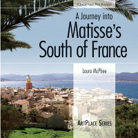 A_Journey_Into_Matisse's_South