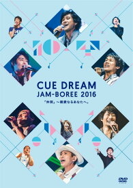 CUE DREAM JAM-BOREE 2016 [ 綾野ましろ ]