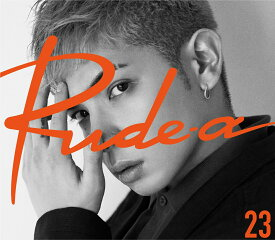 23 (初回限定盤 CD+Blu-ray) [ Rude-α ]