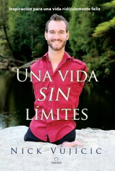 Una Vida Sin Limites / Life Without Limits