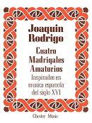 【輸入楽譜】ロドリーゴ, Joaquin: 4つの恋のマドリガル(高声用)