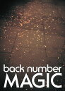 MAGIC (初回限定盤A CD+DVD) [ back number ]