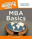 The Complete Idiot's Guide to MBA Basics, 3rd Edition COMP IDIOTS GT MBA BASICS ...