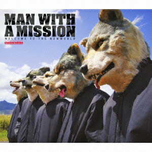 WELCOME TO THE NEWWORLD 〜standard edition〜 [ MAN WITH A MISSION ]