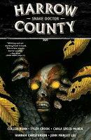 Harrow County, Volume 3: Snake Doctor