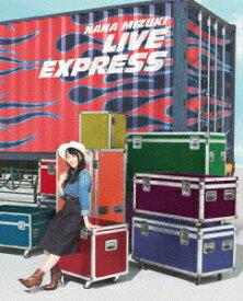 NANA MIZUKI LIVE EXPRESS 【Blu-ray】 [ 水樹奈々 ]